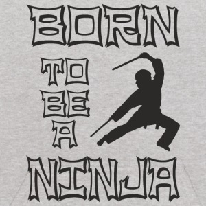 Born to be a Ninja Sweatshirts - Kids' Hoodie