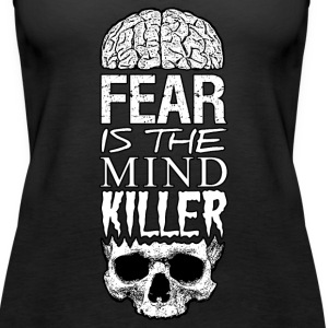 Fear Is The Mind Killer - Women's Premium Tank Top