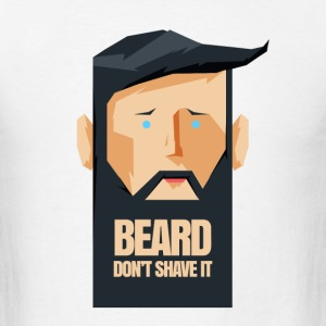 DON-T_SHAVE - Men's T-Shirt