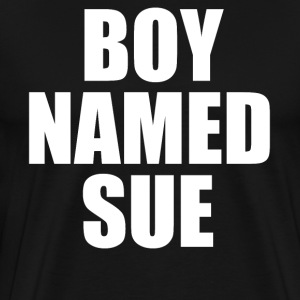Boy Named Sue T-Shirts - Men's Premium T-Shirt