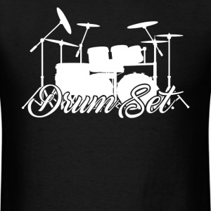 Drum Set Shirts - Men's T-Shirt