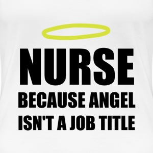 Nurse Angel Job Title - Women's Premium T-Shirt