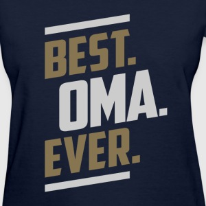 Best. Oma. Ever. Tees - Women's T-Shirt