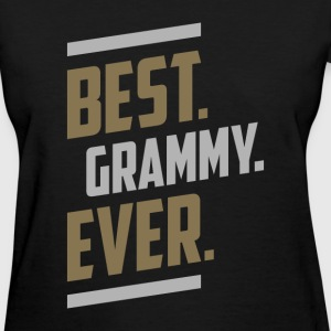 Best. Grammy. Ever. Tees - Women's T-Shirt