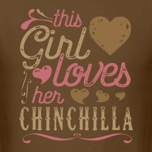This Girl Loves Her Chinchilla T-Shirts - Men's T-Shirt