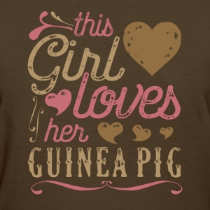 This Girl Loves Her Guinea Pig T-Shirts - Women's T-Shirt