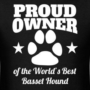Proud Owner Of The World's Best Basset Hound - Men's T-Shirt