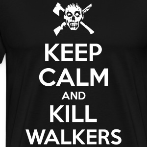 Keep Calm and Kill Walkers - Men's Premium T-Shirt