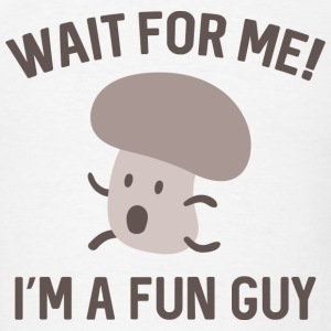 I'm A Fun Guy - Men's T-Shirt