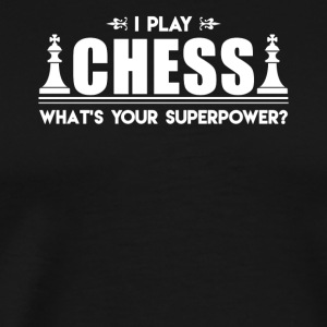 I Play Chess Shirt - Men's Premium T-Shirt