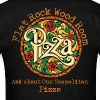 Ask About Our Pizza - Men's T-Shirt