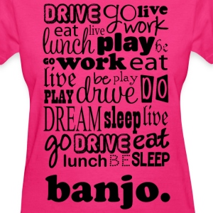 Banjo Player Banjo Gift T-Shirts - Women's T-Shirt