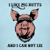 I Like Pig Butts - Men's T-Shirt
