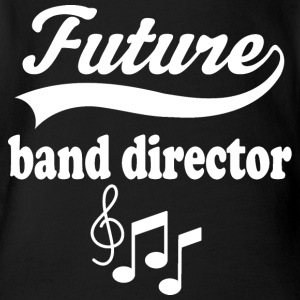 Band Director Future Gift Baby Bodysuits - Short Sleeve Baby Bodysuit
