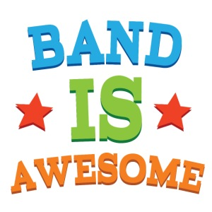 Band is Awesome Band Gift