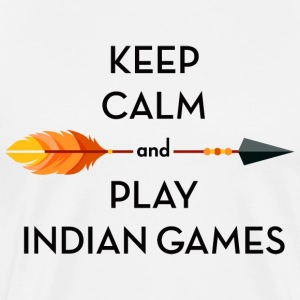 Keep calm and play indian games - Men's Premium T-Shirt