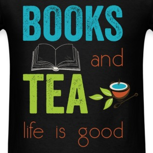 Books and tea life is good  - Men's T-Shirt