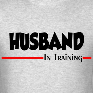 HUSBAND IN TRAINING T-Shirts - Men's T-Shirt
