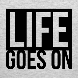 LIFE GOES ON Sportswear - Men's Premium Tank