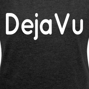 DEJAVU VISION DREAM T-Shirts - Women´s Rolled Sleeve Boxy T-Shirt
