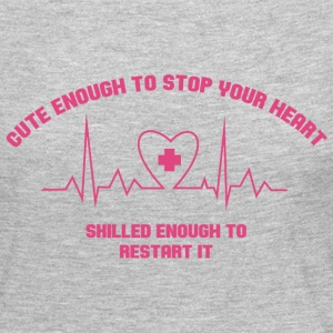 Cute Enough to stop your heart Long Sleeve Shirts - Women's Premium Long Sleeve T-Shirt