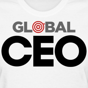 Women's Global CEO T-Shirt - Women's T-Shirt