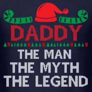 DADDY THE MAN THE MYTH THE LEGEND T-Shirts - Men's T-Shirt