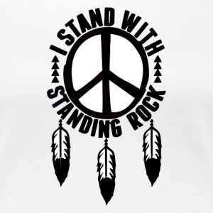 I Stand With Standing Rock - Women's Premium T-Shirt