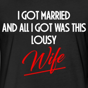 LOUSY WIFE T-Shirts - Fitted Cotton/Poly T-Shirt by Next Level