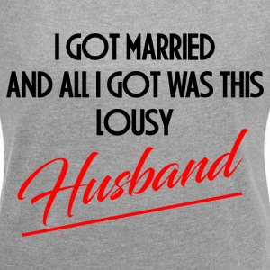 LOUSY HUSBAND T-Shirts - Women´s Rolled Sleeve Boxy T-Shirt