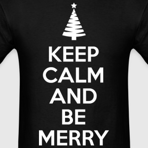 keep_calm_and_be_merry T-Shirts - Men's T-Shirt