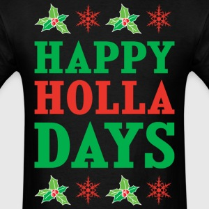 happy_holla_days T-Shirts - Men's T-Shirt