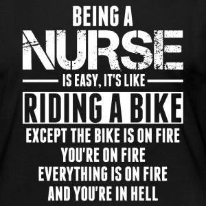 Being a Nurse is like Riding a Bike Long Sleeve Shirts - Women's Premium Long Sleeve T-Shirt