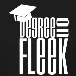 Women's Degree on Fleek Grad Shirt - Women's T-Shirt