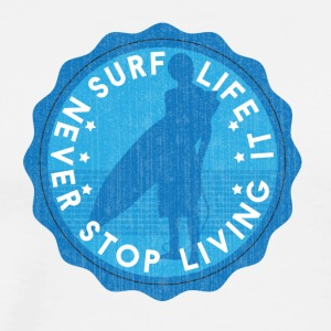 Never Stop Living It! - Men's Premium T-Shirt