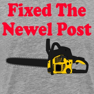 Fixed The Newel Post - Christmas Vacation T-Shirts - Men's Premium T-Shirt