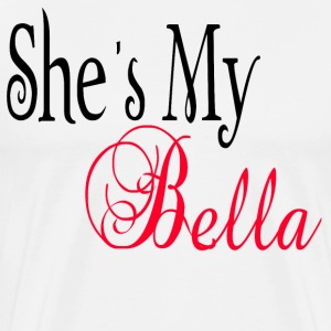 She's My Bella T-Shirts - Men's Premium T-Shirt