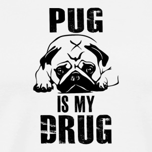 Pug is my Drug 2 - Men's Premium T-Shirt