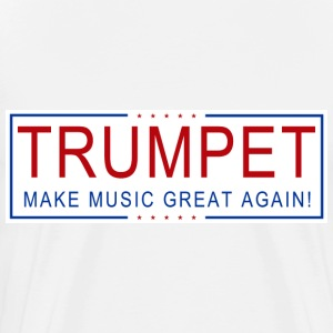 TRUMPET Make Music Great! T-Shirts - Men's Premium T-Shirt