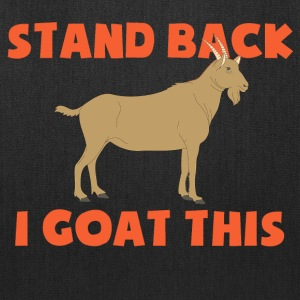 Stand Back i Goat This - Tote Bag