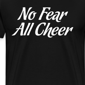 No Fear All Cheer Cheerleading Tumbler T-Shirt T-Shirts - Men's Premium T-Shirt