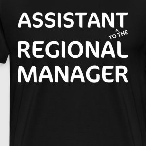 Assistant to The Regional Manager Funny Worker Tee T-Shirts - Men's Premium T-Shirt