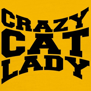 Cats crazy cat lady love crazy pets kitten woman f T-Shirts - Men's Premium T-Shirt