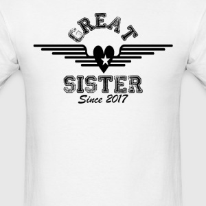 Great Sister Since 2017 T-Shirts - Men's T-Shirt