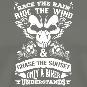 Race the rain ride the wind,only biker understands - Men's Premium T-Shirt