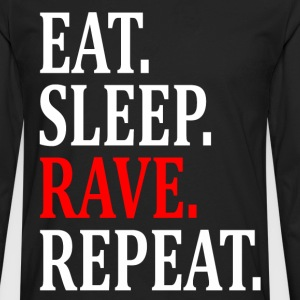EAT SLEEP RAVE REPEAT W Long Sleeve Shirts - Men's Premium Long Sleeve T-Shirt