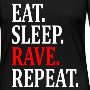 EAT SLEEP RAVE REPEAT W Long Sleeve Shirts - Women's Premium Long Sleeve T-Shirt