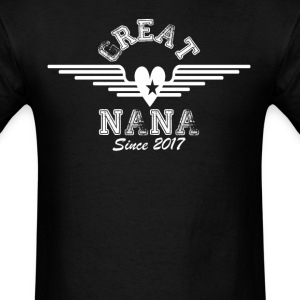 Great Nana Since 2017 T-Shirts - Men's T-Shirt