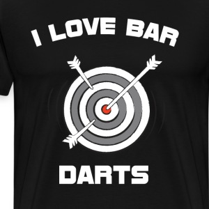I Love Bar Darts Bar Hopping Indoor Sports T-Shirt T-Shirts - Men's Premium T-Shirt