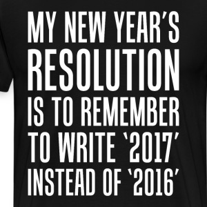 New Year's Resolution Remember to Write 2017 Shirt T-Shirts - Men's Premium T-Shirt